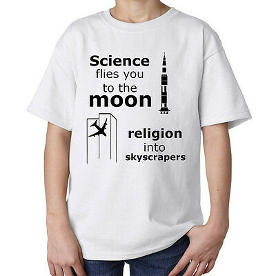 Science flies you to the moon religion to scyscrappers kids unisex t shirt white