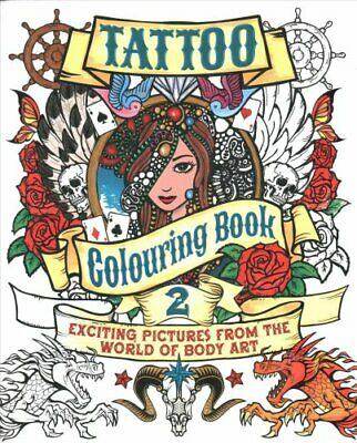 Tattoo Colouring Book 2 by Arcturus Publishing 9781784041830 (Paperback, 2014)
