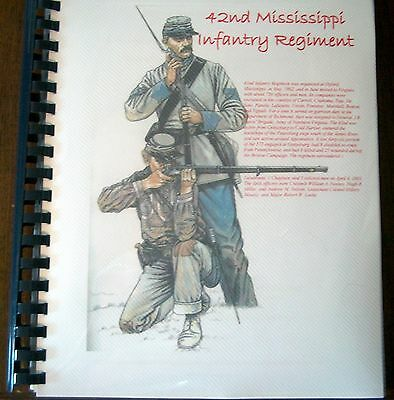 Civil War History of the 42nd Mississippi Infantry Regiment
