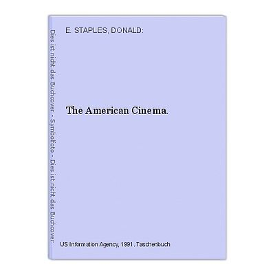 The American Cinema. E. STAPLES, DONALD:
