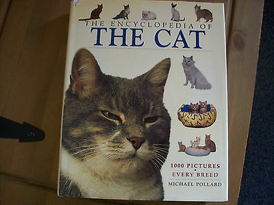 The enclyclopedia of the cat by Michael Pollard