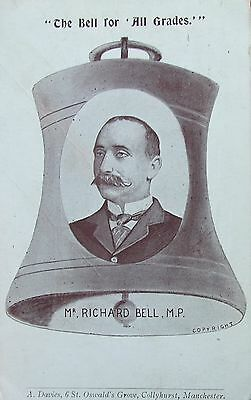 The Bell For All Grades Mr Richard Bell Mp Manchester Lancashire 1908 Pc