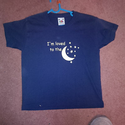 Novelty Slogan Child T Shirt - Im Loved To The Moon...