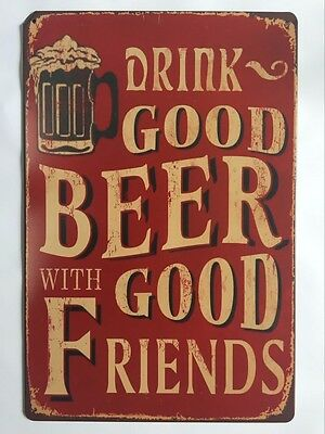 Pub Retro Sign-Drink Good Beer With Good Friends-Vintage Metal Bar Wall Decor