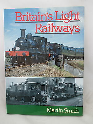 BRITAINS LIGHT RAILWAYS. ~ Smith. Colonel Stephens. Narrow Gauge