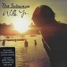"""The Subways with you 7"""" clear vinyl ltd ed. numbered"""
