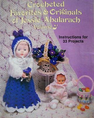 Crocheted Favorites & Originals of Jessie Abularach Vol 3 ~ 33 Projects 1981