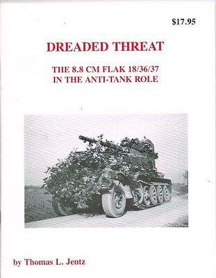 Panzer Tracts Dreaded Threat by Thomas L. Jentz