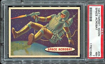 1957 Topps Target : Moon #25 SPACE ACROBAT PSA 7 NM Well Centered