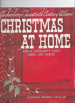 Christmas At Home With Carols, Community Songs Games And Dances Music Book