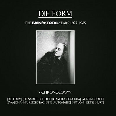 Die Form ‎– Chronology - The Bain Total Years 1.977-1.985