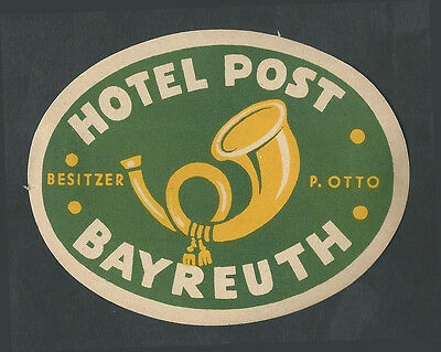 Hotel Post BAYREUTH Germany – vintage luggage label