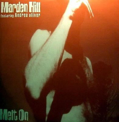 Marden Hill featuring Andrea Oliver - Melt On
