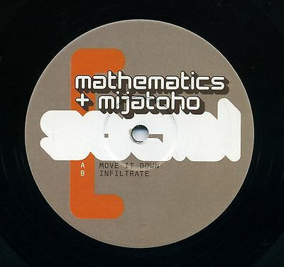 Mathematics & Mijatoho - Move It Down - Infiltrate