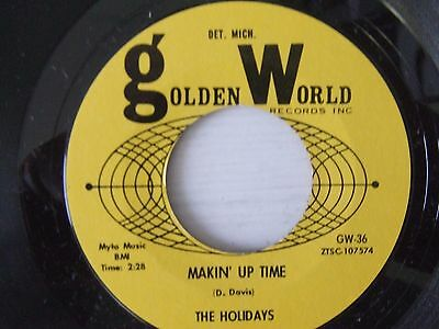Rare soul THE HOLIDAYS Makin' up time GOLDEN WORLD