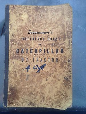 Servicemen's Reference Book For Caterpillar D7 Tractor