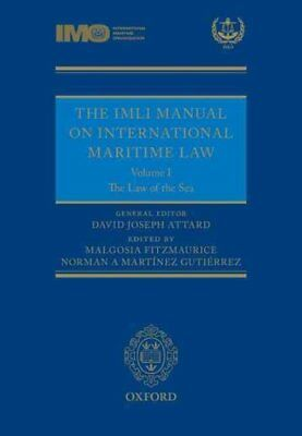 The IMLI Manual on International Maritime Law: The Law of the S... 9780199683925