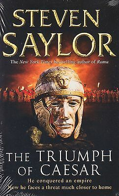The Triumph of Caesar BRAND NEW BOOK by Steven Saylor (Paperback 2009)