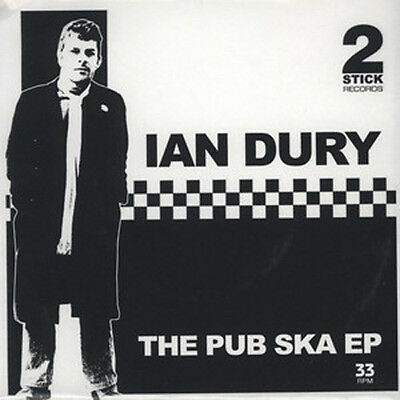 Ian Dury & The Blockheads/Kilburn & The High Roads  The Pub Ska EP