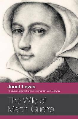 The Wife of Martin Guerre by Janet Lewis (Paperback, 2013)