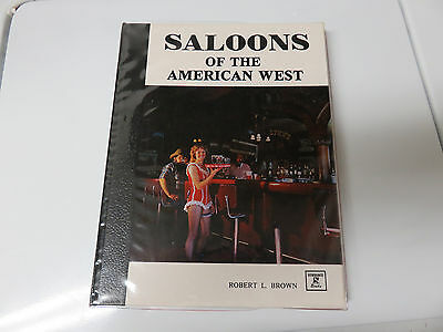 Saloons of the American West, Book, by Robert L. Brown