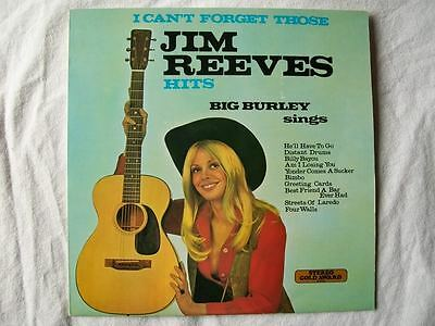 BIG BURLEY I Can't Forget Those Jim Reeves Hits LP
