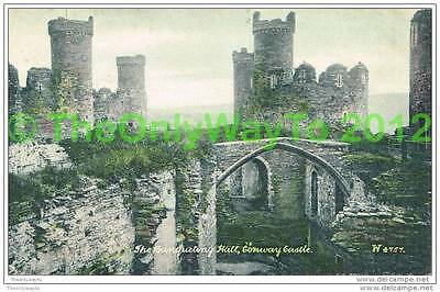 THE BANQUETING HALL, CONWAY CASTLE, CONWAY, WALES, 1907, Postcard