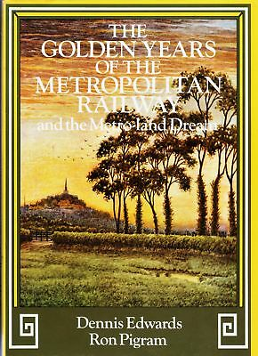 London Train Book - Golden Years Metropolitan Railway