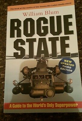 Rogue State: A Guide to the World's Only Superpower by William Blum...