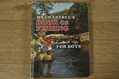 Mr Crabtree's Book of Fishing for Boys