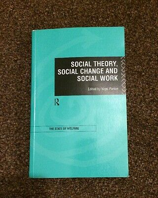 Social Theory, Social Change and Social Work by Taylor & Francis Ltd Book