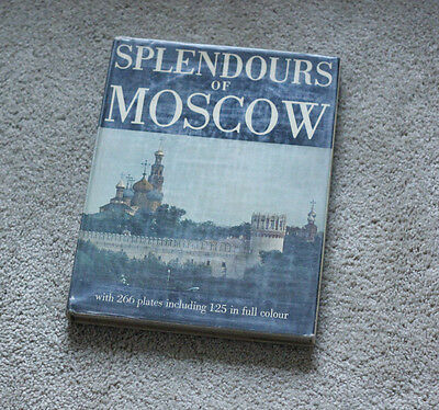 Vintage Splendors of Moscow Russia HC 1967