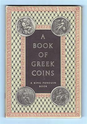 A BOOK OF GREEK COINS by CHARLES SELTMAN --- BKBN