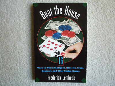 9D  Beat The House  By Fredrick  Lembeck   New