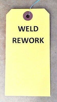 500 Weld Rework equipment hang tag wired welding inspection quality paper label