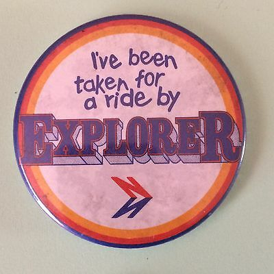 I've Been Taken For A Ride By Explorer Pin Badge - Bus Coach National Express