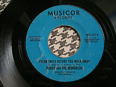 "PORGY AND THE MONARCHS -Think Twice Before You Walk Away - MUSICOR  45s""  N.Soul"