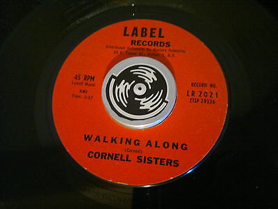 "CORNELL SISTERS - Walking Along - LABEL  45s""  R&B Popcorn Northern"