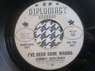 "JIMMY HOLIDAY - I've Been Done Wrong - DIPLOMACY  45s""   northern soul"