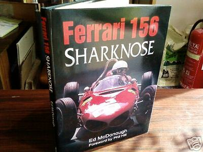 Ferrari 156 Sharknose Book Phil Hill Chris Rea Ginther Dino