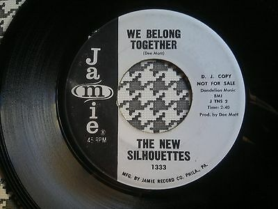 "THE NEW SILHOUETTES - We Belong Together - JAMIE  45s""  NORTHERN  SOUL"