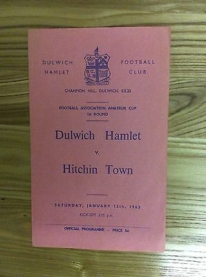 Dulwich Hamlet v Hitchin Town ( F A Amateur Cup ) 12/1/1963 programme