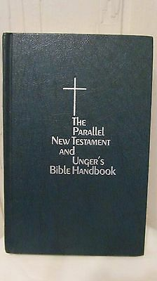 THE PARALLEL NEW TESTAMENT & UNGER'S BIBLE HANDBOOK HC 1975 First Printing Moody