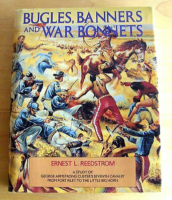 1986 Bugles, Banners & War Bonnets Reedstrom Custers Seventh Cavalry Huge