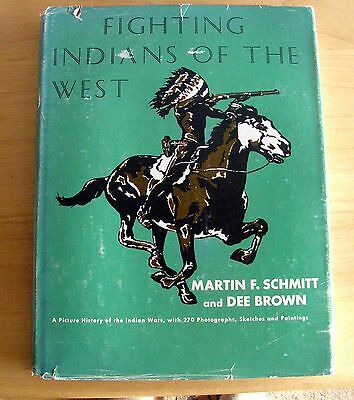 1948 Fighting Indians Of The West 1St Ed. Coffee Table Size Excellent History