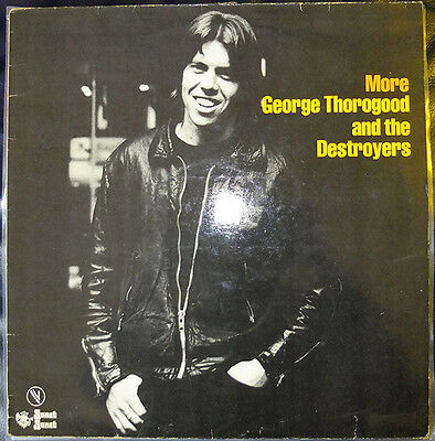 """Lp/33T George Thorogood And The Destroyers """"more"""" (Vinyl Vg++/vg++)"""