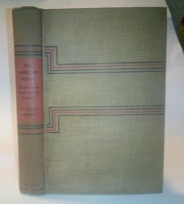 The American Indian North,South and Central America- A. HYATT VERRILL-1943 HC