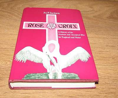 Rose Croix 1980 hardback book by A C F Jackson