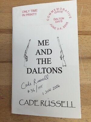Me and The Daltons by Cade Russell, Commemorative Issue 2006, Signed by Author