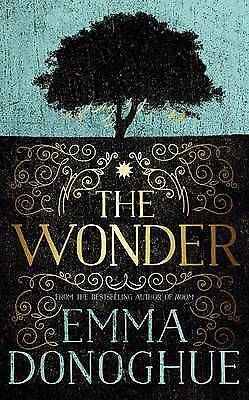 The Wonder by Emma Donoghue (Hardback, 2016)